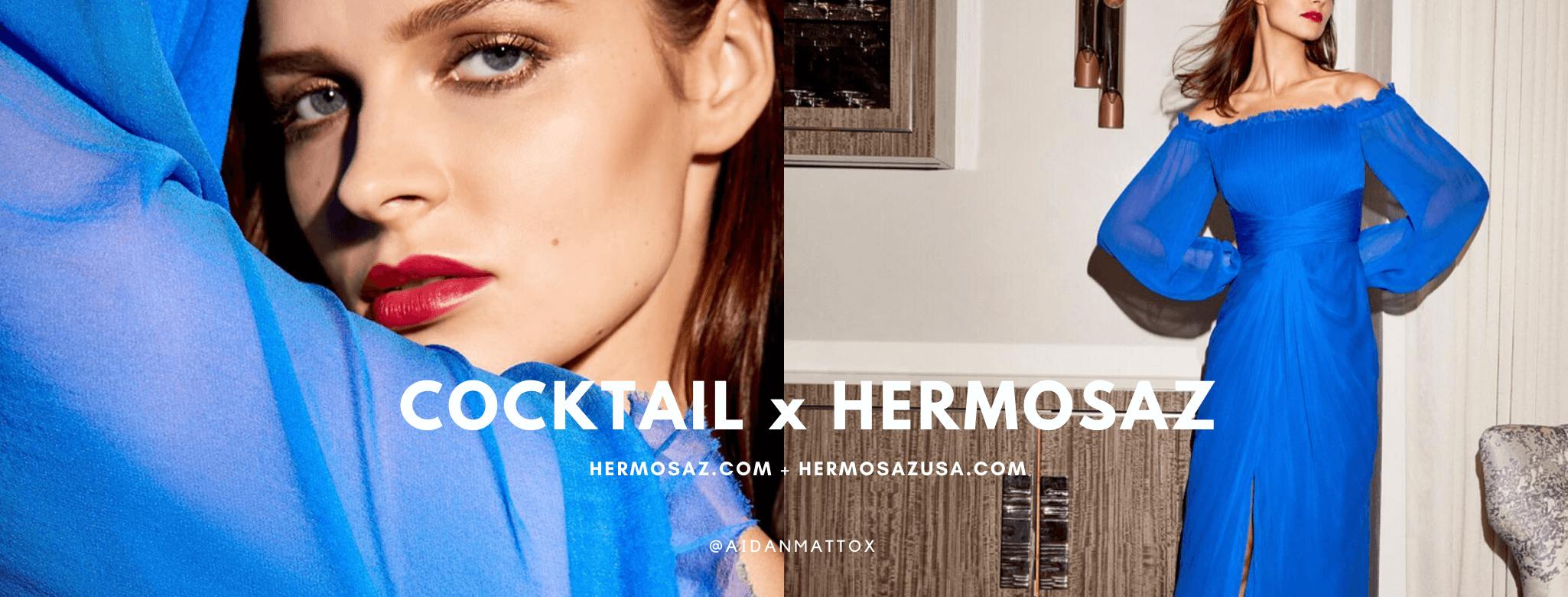 Cocktail x Hermosaz
