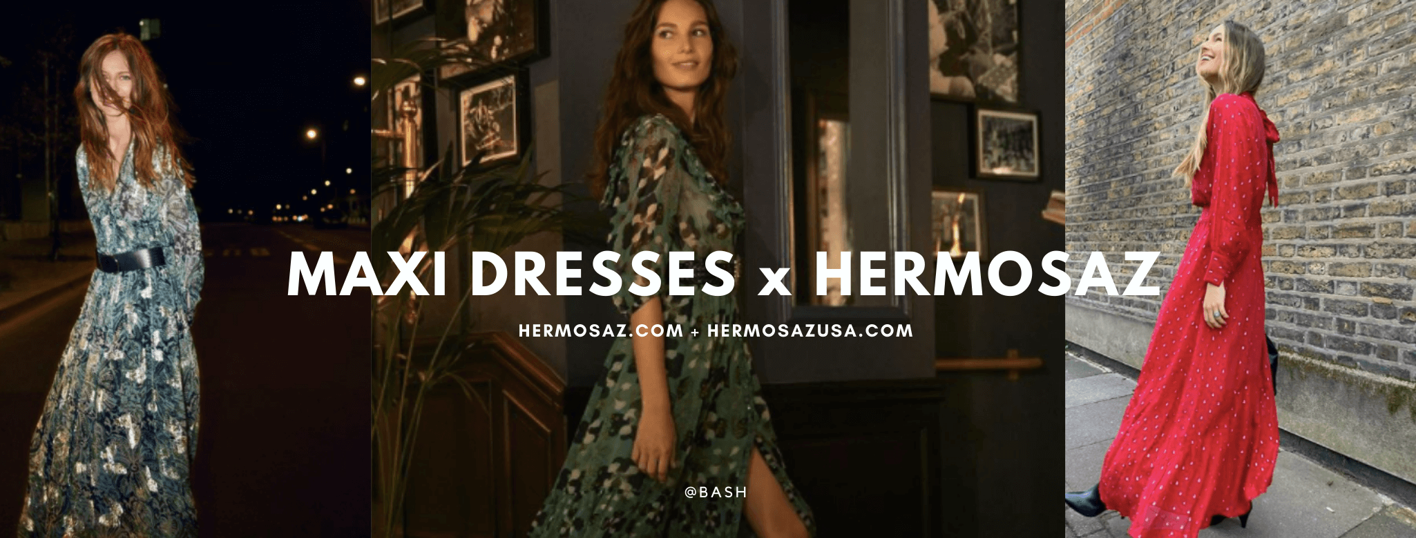 Maxi dress x Hermosaz