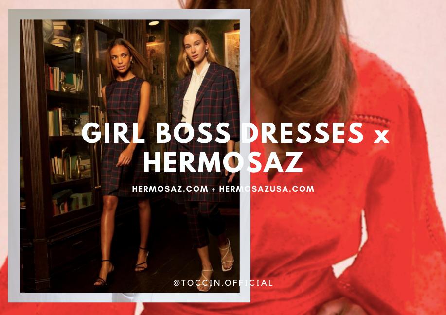 Girl boss dresses x Hermosaz