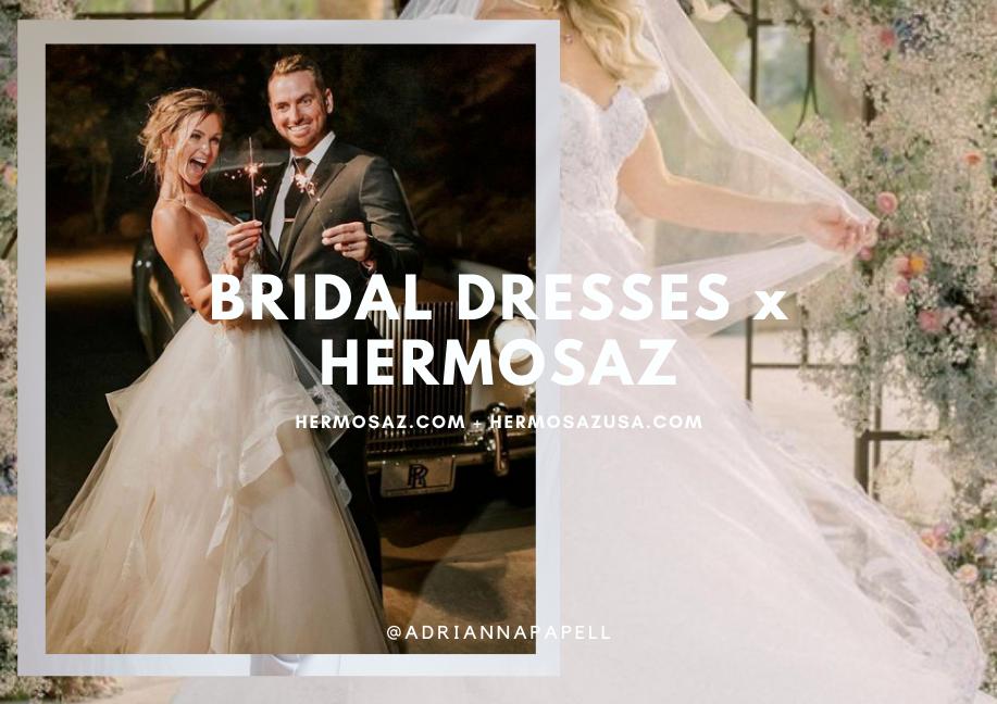 Bridal dresses x Hermosaz