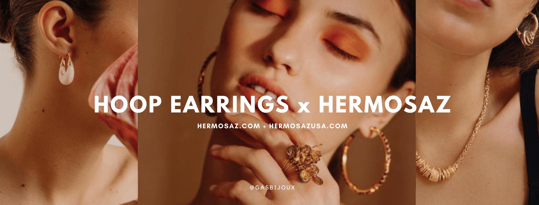 Hoop Earrings x Hermosaz