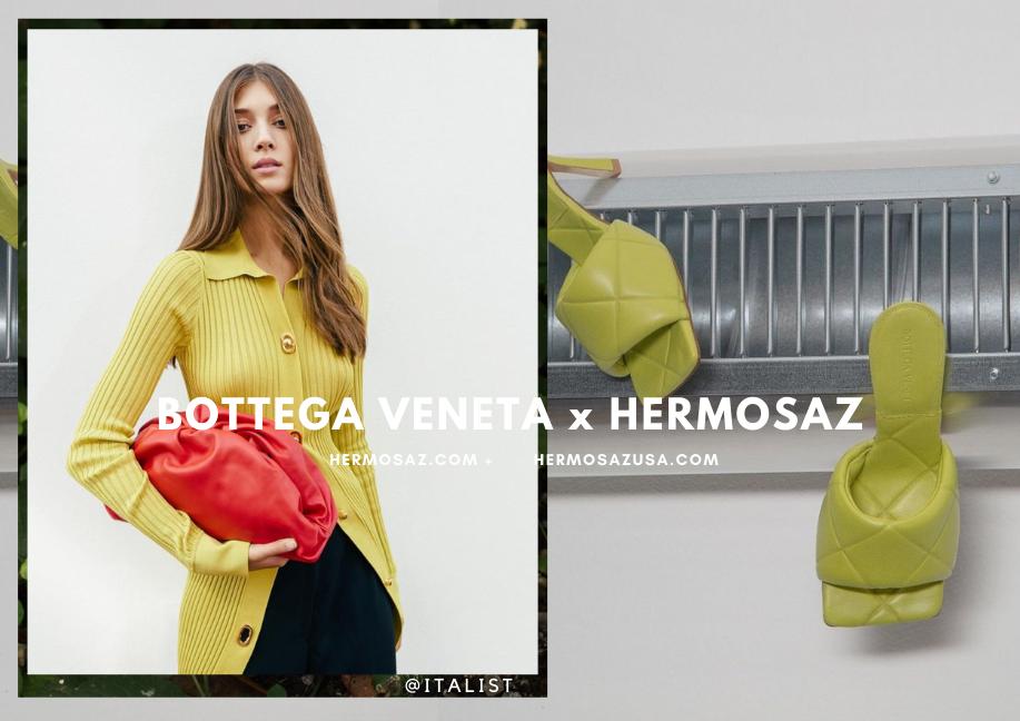 Bottega Veneta x Hermosaz