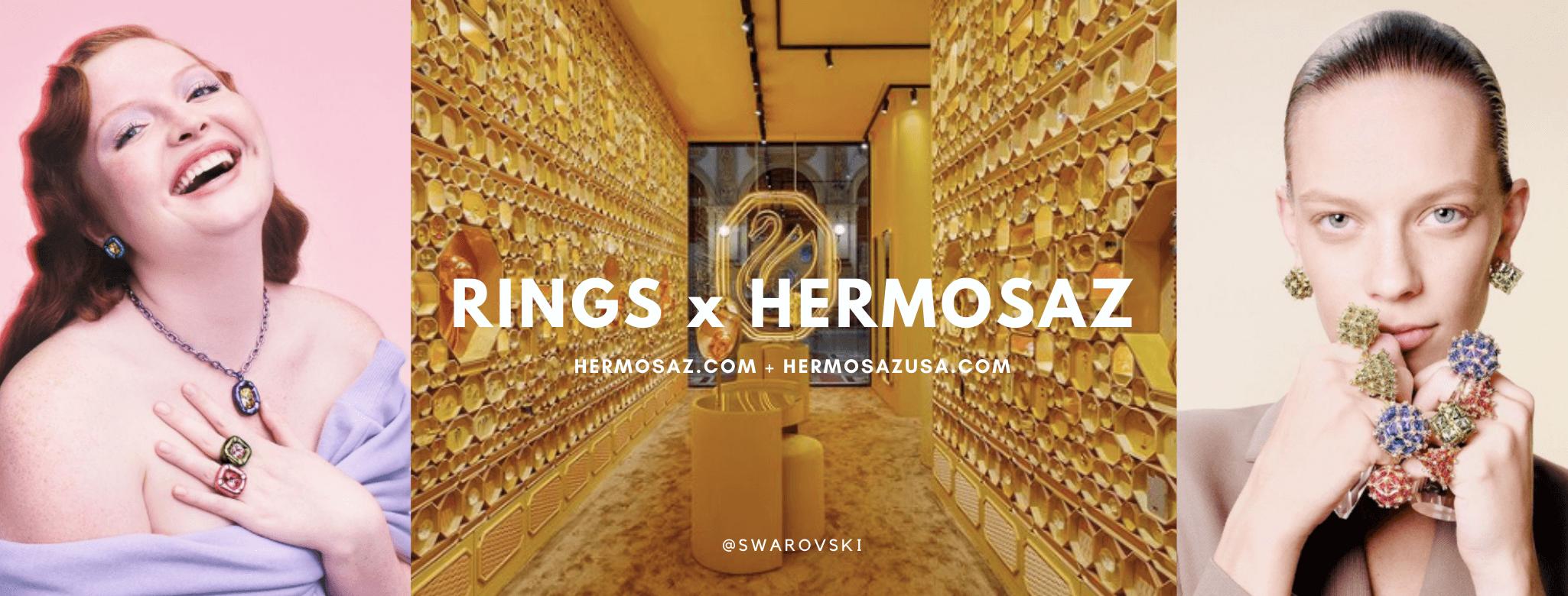 Rings x Hermosaz