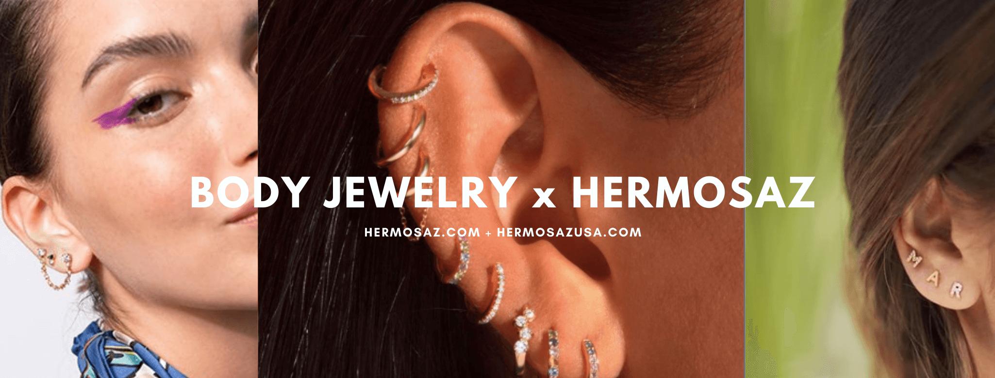 Body Jewelry x Hermosaz