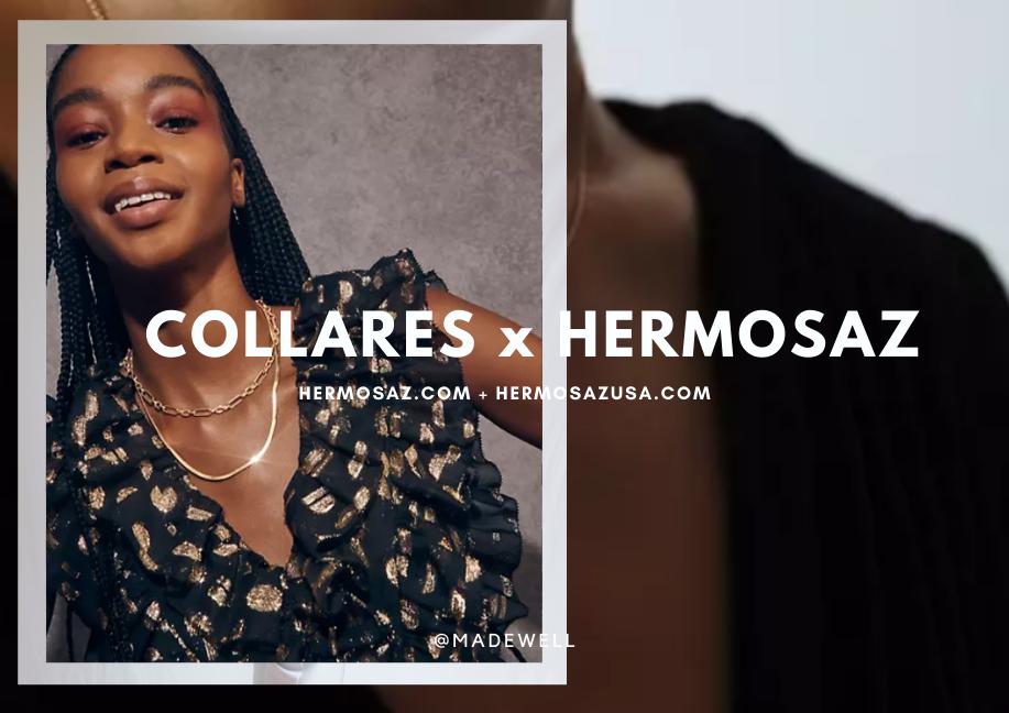 Collares x Hermosaz