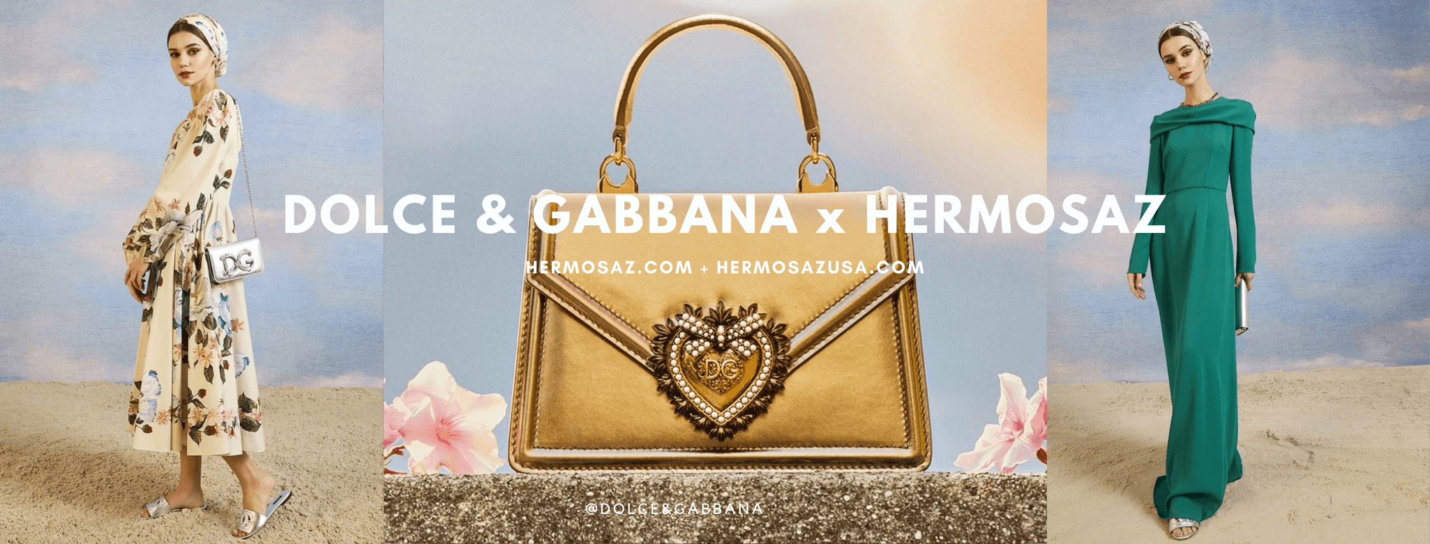 Dolce & Gabbana x Hermosaz