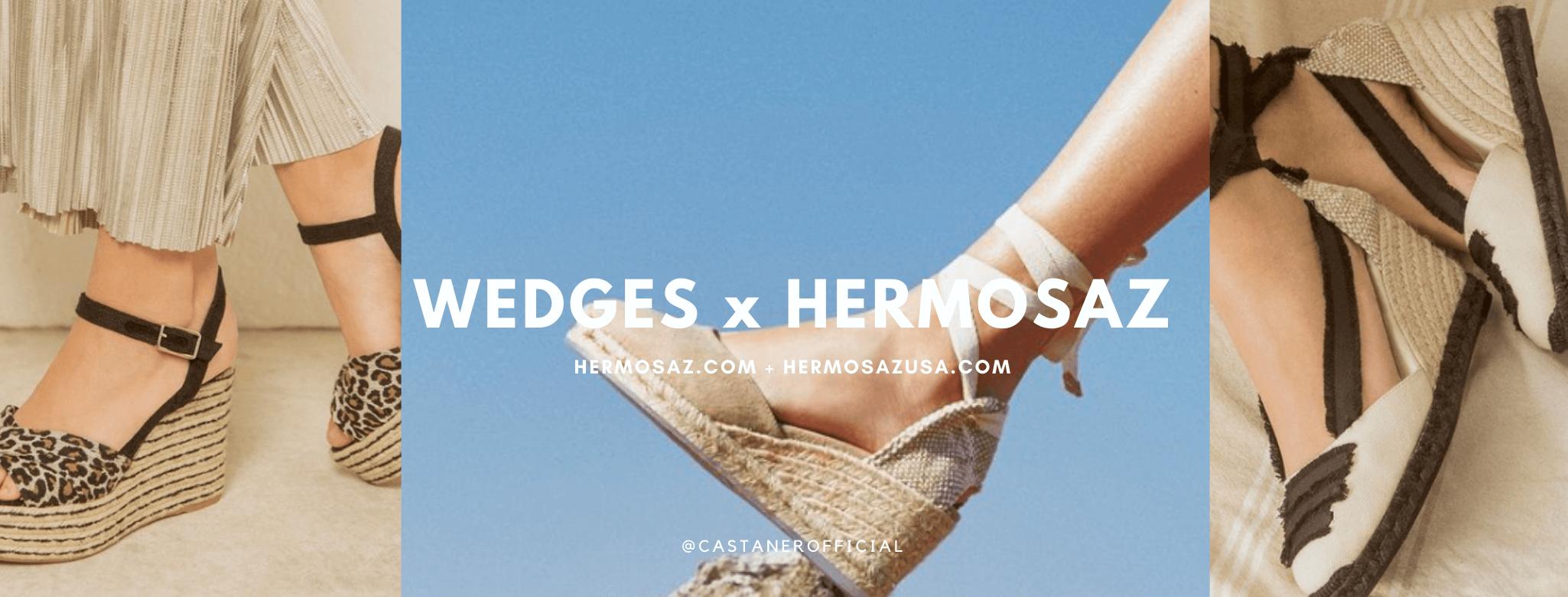 Wedges x Hermosaz
