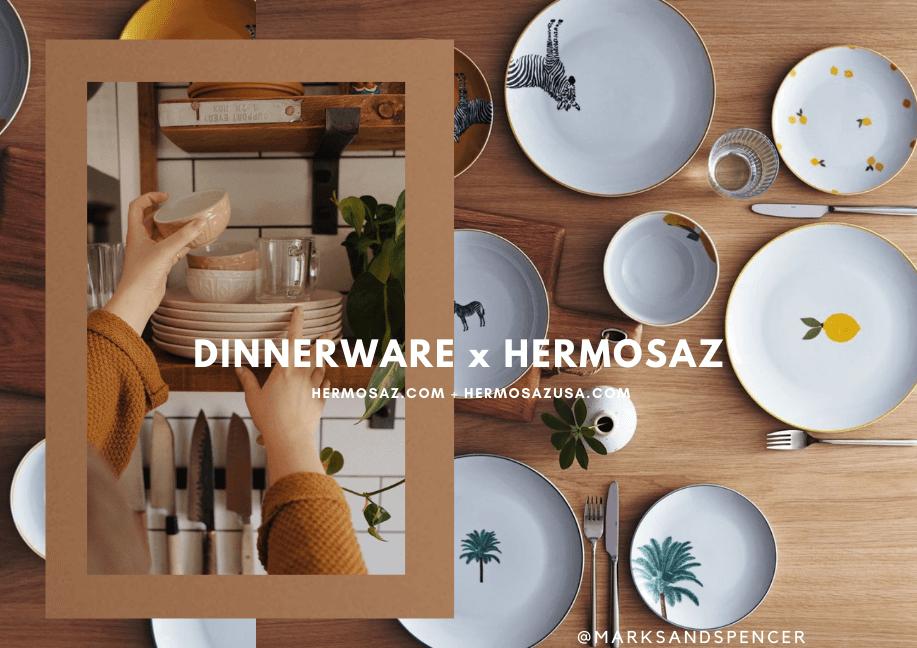 Dinnerware x Hermosaz