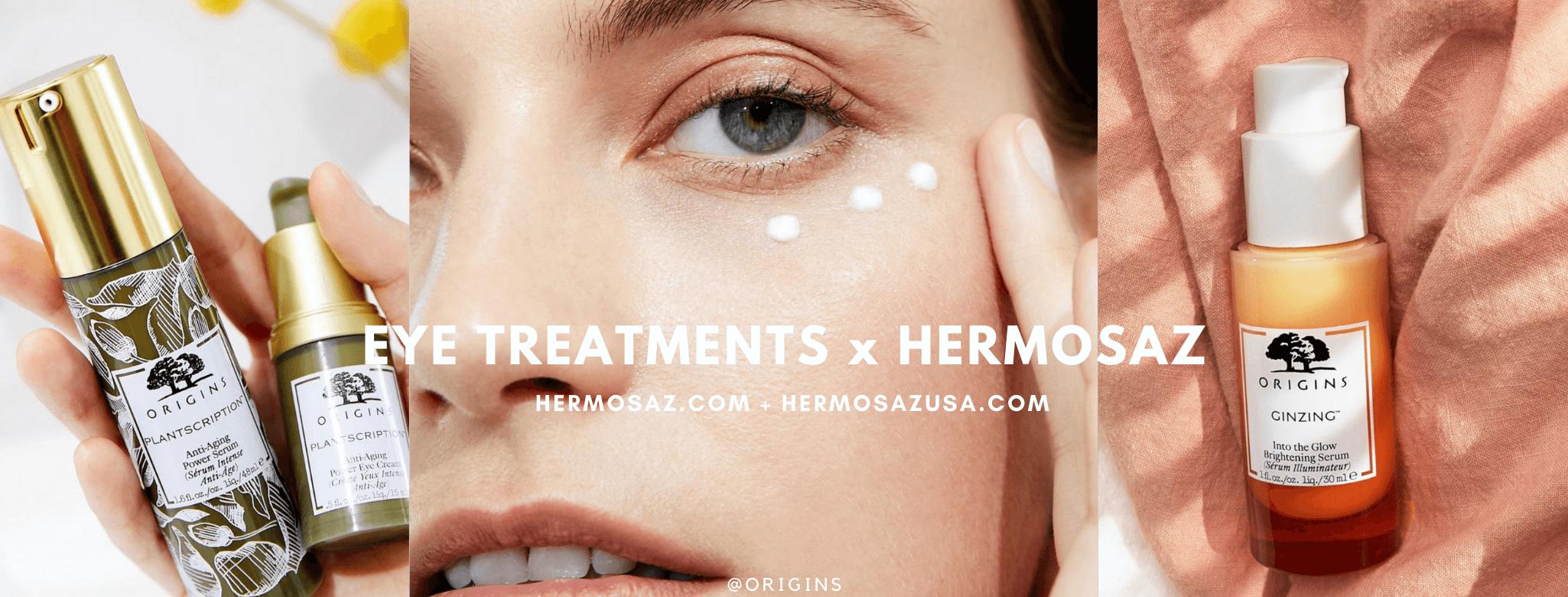 Eye treatments x Hermosaz