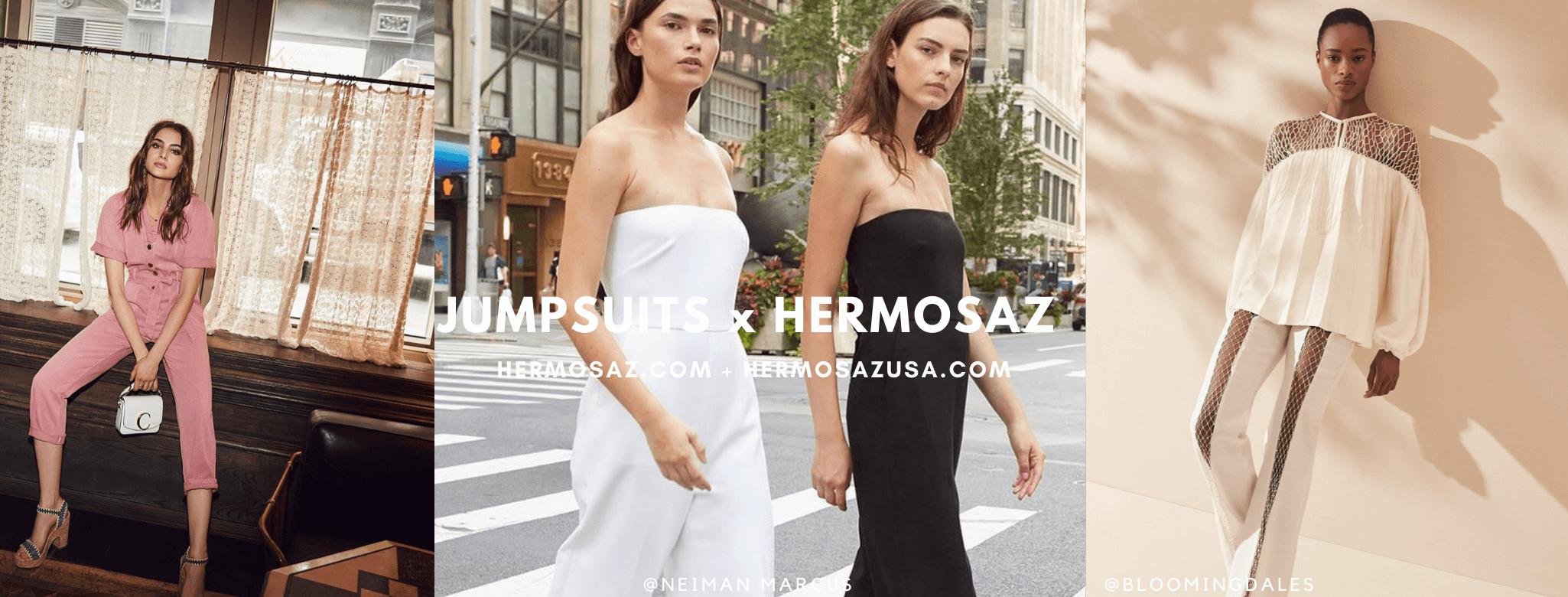 Jumpsuits x Hermosaz