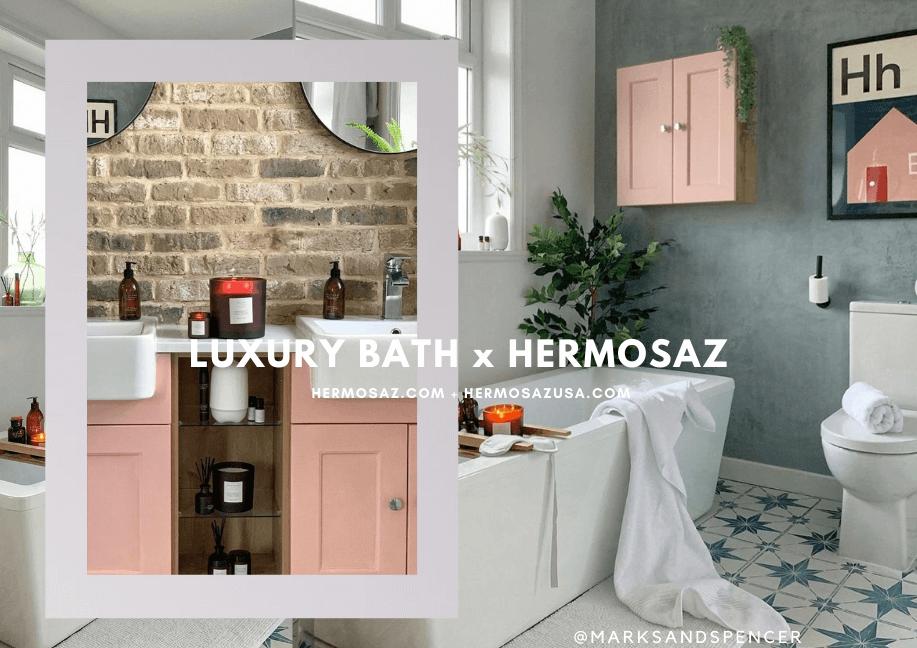 Luxury Bathroom x Hermosaz