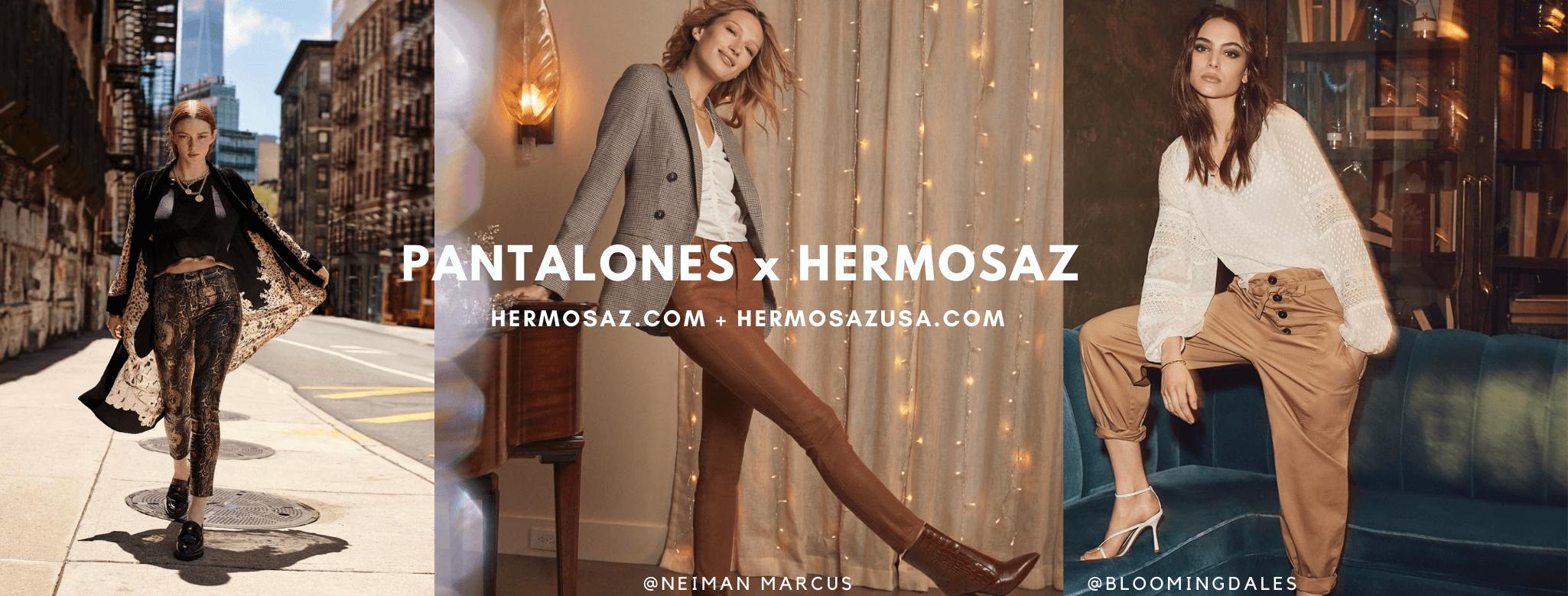 Pants x Hermosaz